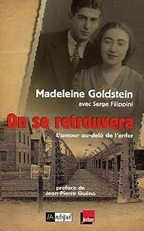 On se retrouvera : L'amour au-delà de l'enfer par Goldstein