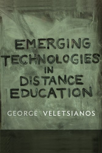 Emerging Technologies in Distance Education (Issues in Distance Education) by George Veletsianos (2010-07-27)