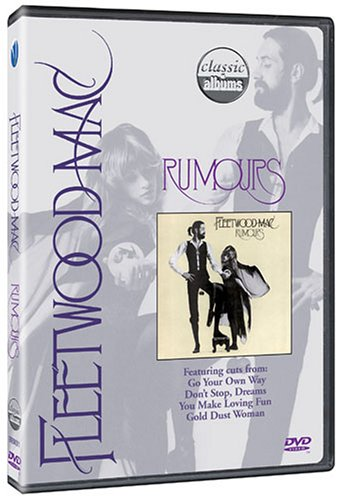 DVD : Fleetwood Mac - Classic Albums: Fleetwood Mac: Rumours (DVD)