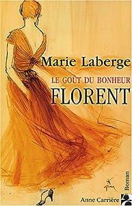 """Afficher """"Le goût du bonheur n° 3 Florent"""""""