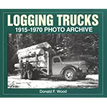 Logging Trucks 1915-1970 Photo Archive