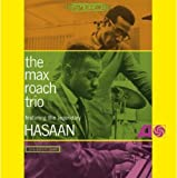 Max Roach Trio Featuring the Legendary Hasaan Ibn