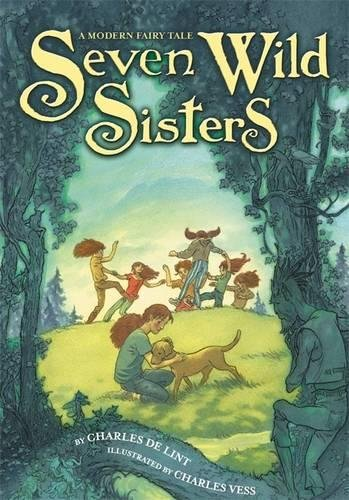 Seven Wild Sisters: A Modern Fairy Tale pdf