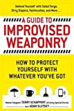 (US) A Guide To Improvised Weaponry: How to Protect Yourself with WHATEVER You've Got