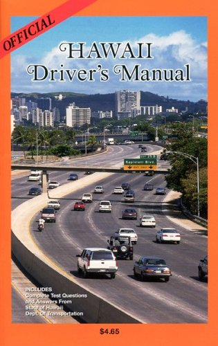 Official hawaii drivers manual by staff of hawaii state department.