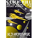 Quick-Kill And The Galactic Secret Service: Part Three
