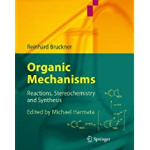 Organic Mechanisms: Reactions, Stereochemistry and Synthesis