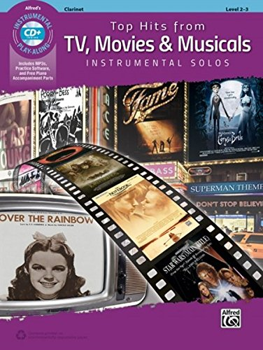 Top Hits from TV, Movies & Musicals Instrumental Solos: Clarinet, Book & CD (Top Hits Instrumental Solos)