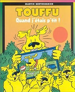 """Afficher """"Touffu n° 9 Quand j'étais p'tit !"""""""