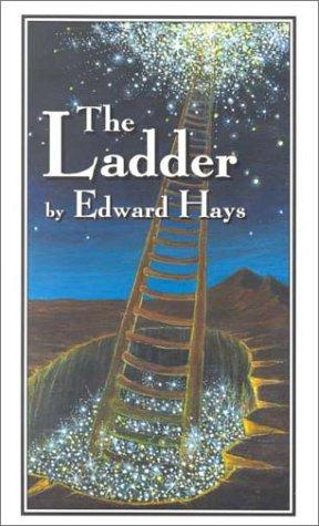 Ladder: Parable Stories of Ascension & Descension
