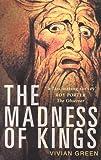 Madness of Kings, Vivian Green, 0750937785