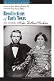 Recollections of Early Texas: Memoirs of John Holland Jenkins (Personal Narratives of the West Series)
