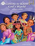 Getting to Know God's World, Rebecca Totilo, 0764709968