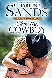 Claim Me, Cowboy (2015 Montana Born Rodeo)