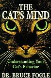 The Cat's Mind, Bruce Fogle, 0876057954