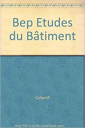 Téléchargement Bep Études du Bâtiment pdf, epub