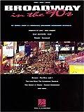 Broadway in the '90s, Hal Leonard Corporation Staff, 0793595266