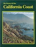 The Beauty of the California Coast, Paul M. Lewis, 0917630904