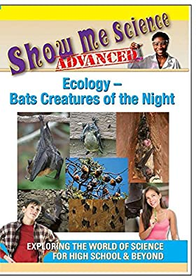 Show Me Science Ecology - Bats Creatures of the Night