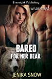 Bared for Her Bear (Wylde Bears Book 1)