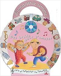 Des bruits pour s'amuser (1 livre + 1 CD audio)