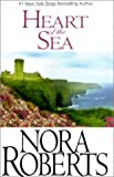 Heart of the Sea, Nora Roberts, 0783889879