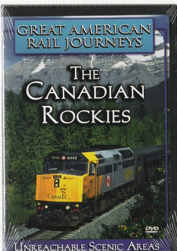 Great American Rail Journeys: The Canadian Rockies