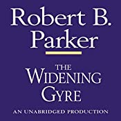 The Widening Gyre: A Spenser Novel | Robert B. Parker
