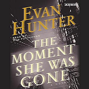The Moment She Was Gone Audiobook