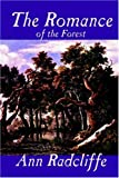 The Romance of the Forest, Ann Radcliffe, 159224355X