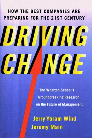 Driving Change: How the Best Companies Are Preparing for the 21st Century