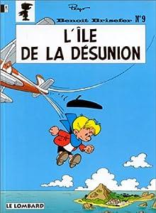 """Afficher """"Benoît Brisefer n° 9 L'île de la désunion"""""""