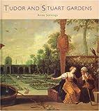 Tudor and Stuart Gardens (Historic Gardens)