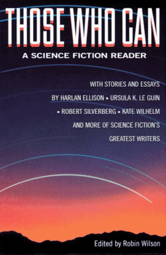 Those Who Can: A Science Fiction Reader by St Martins Pr
