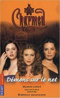 Charmed, tome 14 : Démons sur le net par Lenhard
