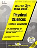 What Do You Know about Physical Sciences?, Rudman, Jack, 083737099X