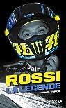 Valentino Rossi : La légende par Turco