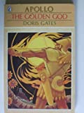 The Golden God: Apollo (Greek Myths)