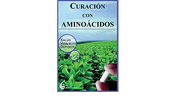 Curación con aminoácidos (Spanish Edition) - Kindle edition by Adolfo Pérez Agustí. Professional & Technical Kindle eBooks @ Amazon.com.