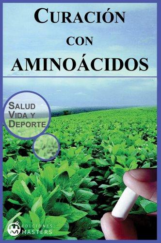 Curación con aminoácidos (Spanish Edition) by [Agustí, Adolfo Pérez]