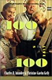 100 Ways to Live to 100, Charles B. Inlander and Christine Kuehn Kelly, 0753156059