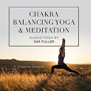 Chakra Balancing Yoga and Meditation Performance