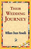 Their Wedding Journey, William Dean Howells, 1421825120