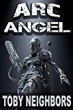 img - for ARC Angel (ARC Angel Series Book 1) book / textbook / text book