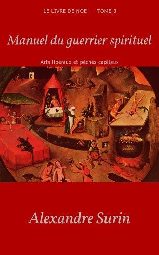 Amazon Com Manuel Du Guerrier Spirituel Arts Liberaux Et