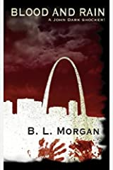 Blood and Rain by Morgan, B.L. (2008) Paperback Paperback