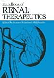 Handbook of Renal Therapeutics, Manuel Martinez-Maldonado, 1468472623