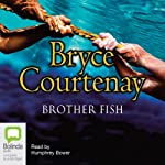 Brother Fish | Bryce Courtenay