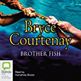 Front cover for the book Brother Fish by Bryce Courtenay