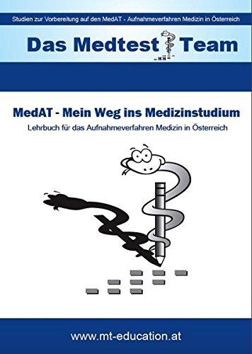 MedAT – Mein Weg ins Medizinstudium: Lehrbuch für das Aufnahmeverfahren Medizin in Österreich